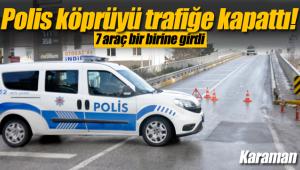 Karaman'da zincirleme kaza 7 araç bir birine girdi