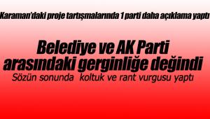 Karaman'daki proje tartışmalarına o partiden açıklama geldi