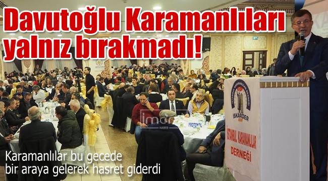 Davutoğlu Karamanlıları yine unutmadı