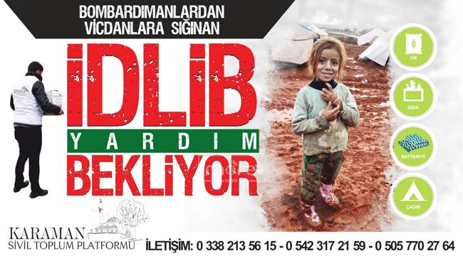 İdlip Karaman'dan yardım bekliyor