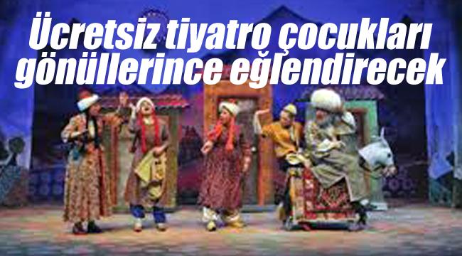 Karaman'da çocuklar için ücretsiz tiyatro