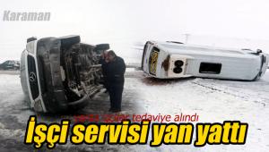 Karaman'da işçi servisi devrildi yaralılar var