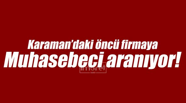 Karaman'da muhasebeci aranıyor