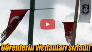 Karaman'da parçalanan bayraklar vicdanları sızlattı