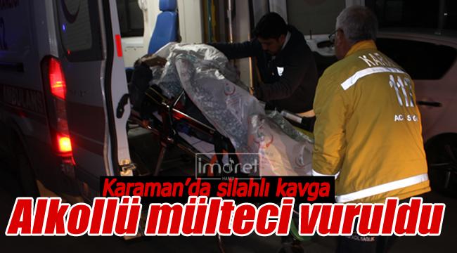 Karaman'da silahlı kavga 1 mülteci vuruldu