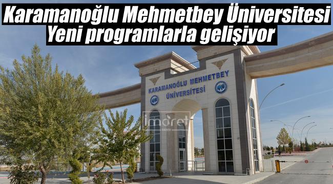 Karamanoğlu Mehmetbey Üniversitesi gelişiyor