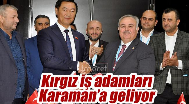 Kırgız iş adamları Karaman'a geliyor