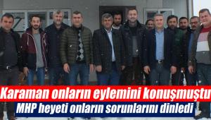 MHP heyeti onların sorunlarını dinledi