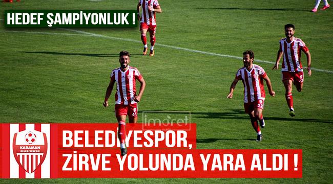 BELEDİYESPOR ZİRVE YOLUNDA YARA ALDI