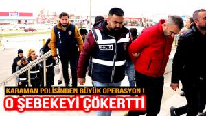 Karaman Polisinden Büyük Operasyon