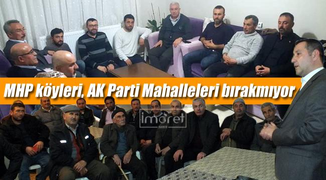 MHP köyleri, AK Parti mahalleleri boş bırakmıyor