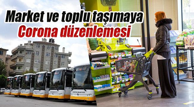 Karaman'da market ve toplu Taşımaya yeni düzenleme