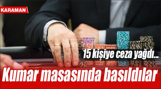 Karaman'da kumar oynarken basıldılar