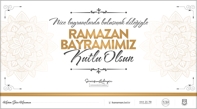 Başkan Kalaycı'nın Ramazan Bayramı Mesajı