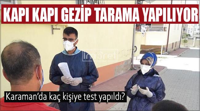 Karaman'da Covid-19 Taramalarının 1. kademesinde sona gelindi
