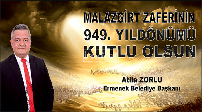 Başkan Zorlu'nun Malazgirt Zaferi Mesajı