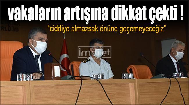 Vali Işık, Karaman'da artan vakalara dikkat çekti