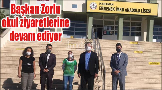 Başkan Zorlu okul ziyaretlerine devam ediyor