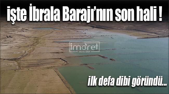 İbrala Barajı'nın altındaki mahalle meydana çıktı