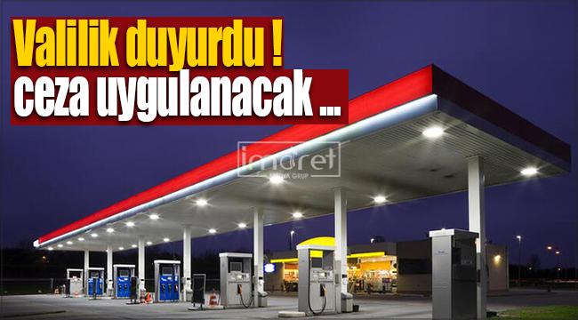 Karaman'da petrol istasyonlarına şok ceza !