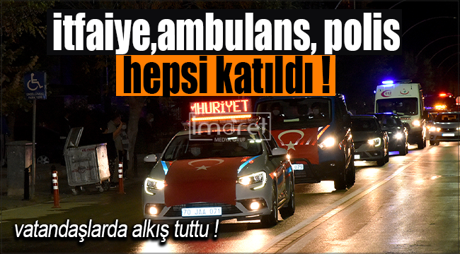 Karaman'da yüzlerce araç, şehir merkezini tur attı