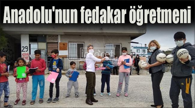 Anadolu'nun fedakar öğretmeni