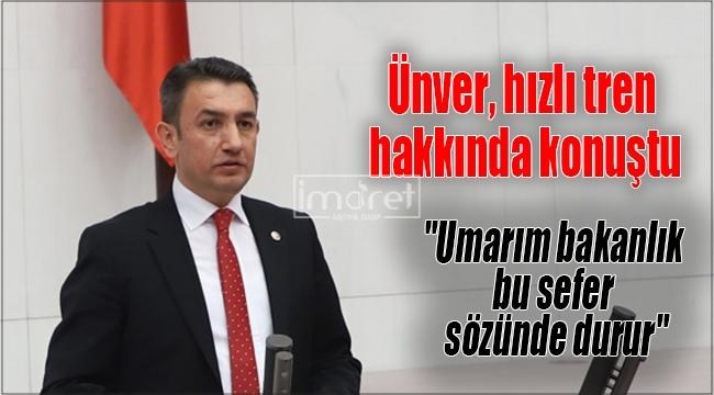 Av. İsmail Atakan Ünver, hızlı tren hakkında konuştu