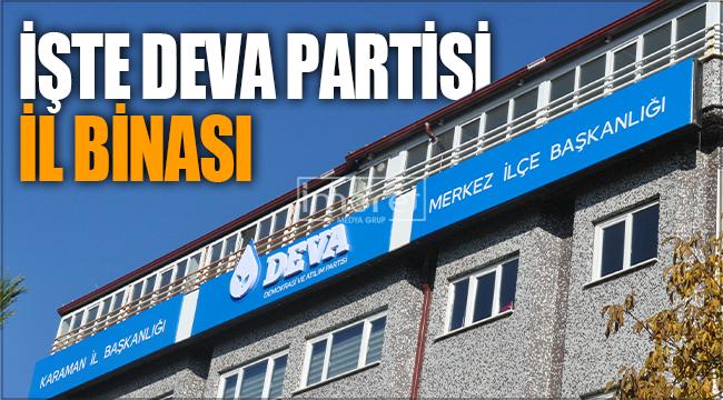 DEVA Partisi, Karaman'da tabelasını astı
