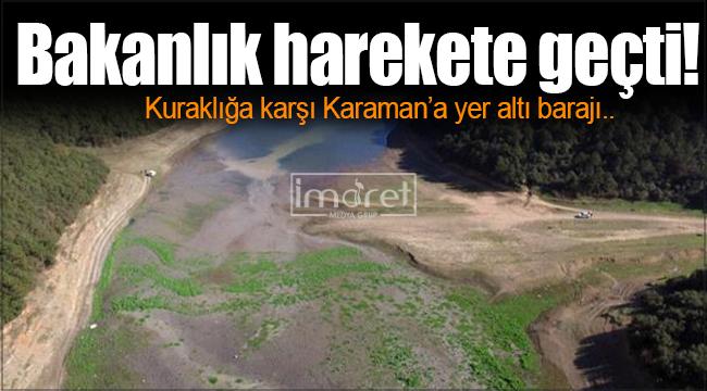 Karaman'a yer altı barajı yapılacak!