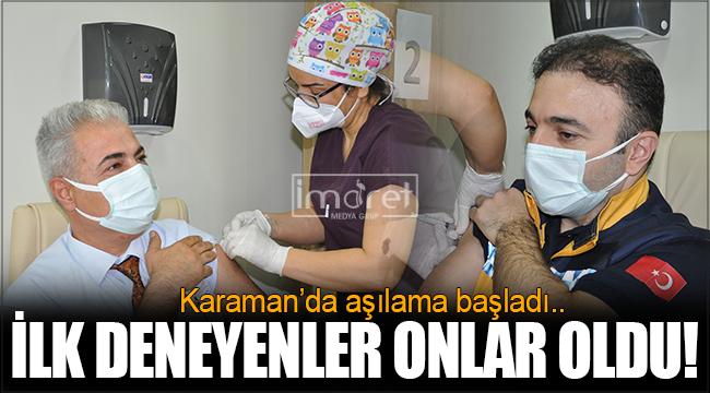 Karaman'da ilk aşı uygulaması yapıldı