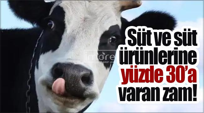 Süt ve süt ürünlerinde yüzde 30'a varan zam yapıldı
