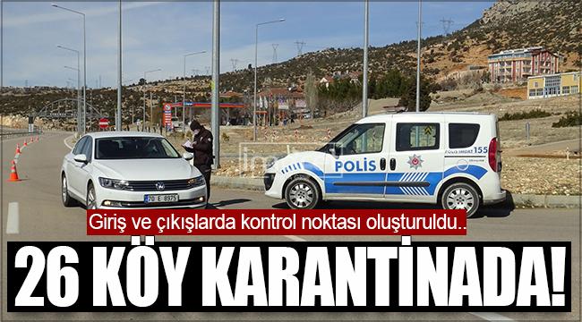 Karaman'da 26 köy karantinaya alındı