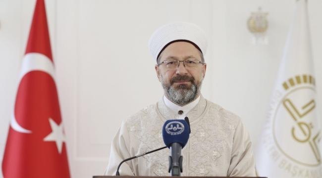 """Diyanet İşleri Başkanı Prof. Dr. Ali Erbaş: """"İslamofobi'ye karşı İslam'ı doğru tanıtmalıyız"""""""