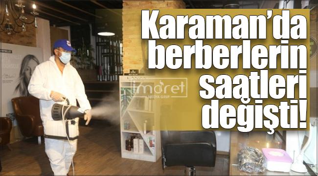 Karaman'da berberlerin açılış ve kapanış saatleri değişti