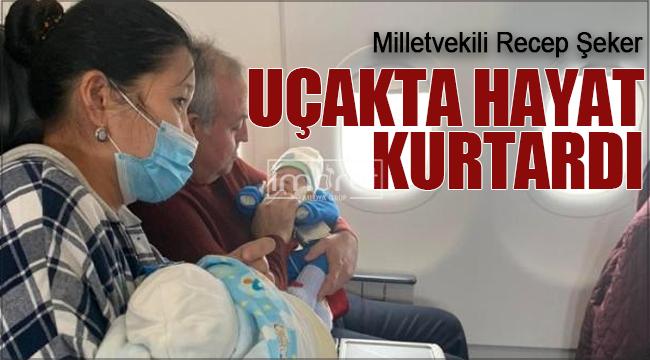 Karaman Milletvekili Şeker, uçakta kalp krizi geçiren bebeğin hayatını kurtardı