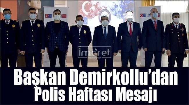 Başkan Demirkollu'dan Polis Haftası Mesajı