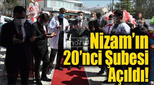 Nizam'ın 20'nci Şubesi Açıldı!