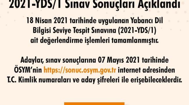18 Nisan 2021 tarihinde gerçekleştirilen 2021-YDS1 sonuçları açıklandı.