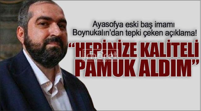 Ayasofya Camisi'nin eski baş imamı Boynukalın'dan tepki çeken açıklama!