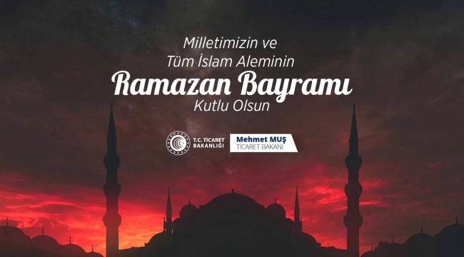Bakan Muş, İslam aleminin Ramazan Bayramı'nı kutladı