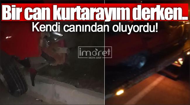 Karaman'da otomobil sürücüsü bir can kurtarayım derken kendi canından oluyordu!