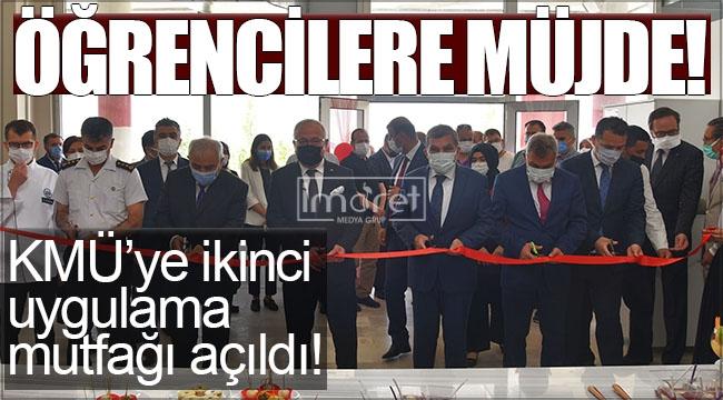 KMÜ'ye ikinci bir uygulama mutfağı daha açıldı