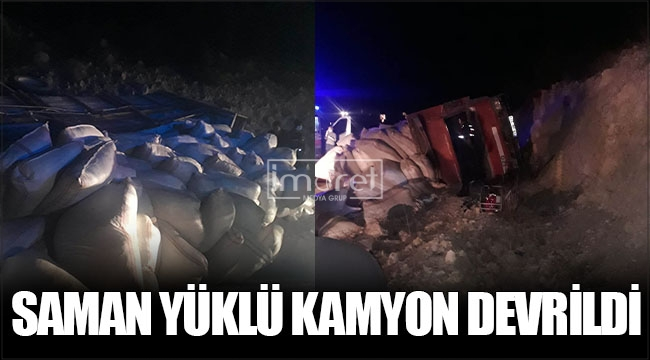 Saman yüklü kamyon devrildi: 1 ölü 2 yaralı