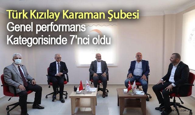 Türk Kızılay Karaman Şubesi genel performans kategorisinde 7'nci oldu
