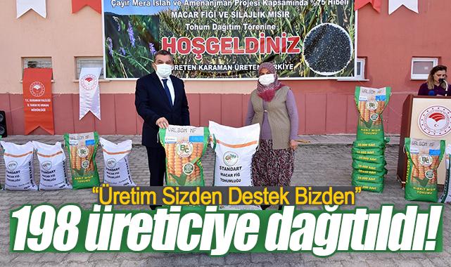 Karaman'da 198 üreticiye tohum dağıtımı yapıldı